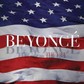 God bless the USA by Beyonce